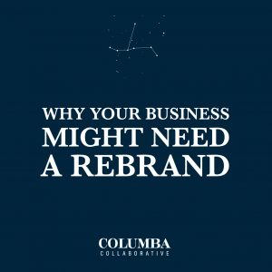 3 signs your business needs a rebrand